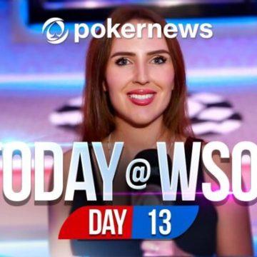 World Series Of Poker 2021 - Day 13 Update | Videos